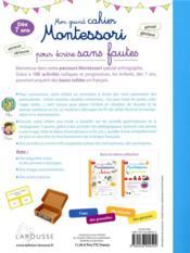 Mon grand cahier Montessori pour écrire sans fautes - 4ème de couverture - Format classique