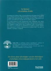 Se former à la relation d'aide : concepts, méthodes, applications - 4ème de couverture - Format classique