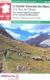 La grande traversée des Alpes et le tour de l'Ubaye ; 04-73-05-GR5-GR56-531 - Intérieur - Format classique