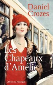 Les chapeaux d'Amélie - Couverture - Format classique