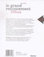Le grand renoncement ; la gauche et les institutions de la Ve république - 4ème de couverture - Format classique