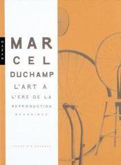 Marcel Duchamp ; l'art à l'ère de la reproduction mécanisée - Intérieur - Format classique