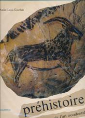 Prehistoire De L'Art Occidental - Couverture - Format classique