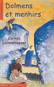 Dolmens et menhirs. carnac, locmariaquer - Intérieur - Format classique