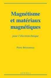 Magnetisme Et Materiaux Magnetiques Pour L'Electrotechnique - Couverture - Format classique