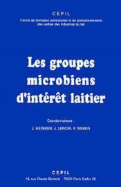 Les groupes microbiens d'interet laitier - Couverture - Format classique