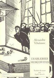 Diableries moscovites - Intérieur - Format classique