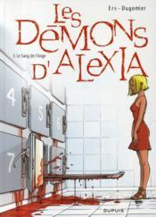 Les démons d'Alexia T.5 ; le sang de l'ange - Couverture - Format classique
