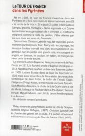 Le tour de France dans les Pyrénées ; de 1910 à Lance Armstrong - 4ème de couverture - Format classique