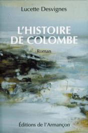 L'histoire de Colombe - Couverture - Format classique