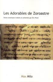 Les adorables de Zoroastre - Couverture - Format classique