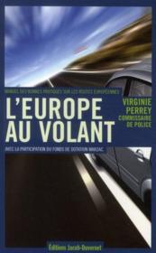 L'Europe au volant ; manuel des bonnes pratiques sur les routes européennes - Couverture - Format classique