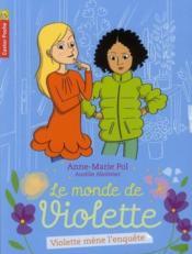 Le monde de Violette t.3 ; Violette mène l'enquête... - Couverture - Format classique