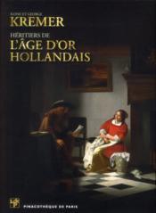 Ilone et George Kremer, héritiers de l'âge d'or hollandais - Couverture - Format classique