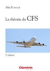 La théorie du CFS (2e édition) - Couverture - Format classique