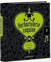 Herboristerie coquine ; carnet de botanique érotique - Couverture - Format classique
