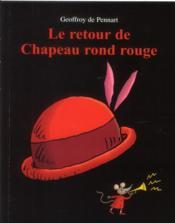 Le retour de chapeau rond rouge - Couverture - Format classique
