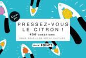 telecharger Pressez-vous le citron – 400 questions pour reveiller votre culture livre PDF/ePUB en ligne gratuit