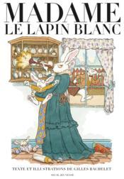 Madame le lapin blanc - Couverture - Format classique