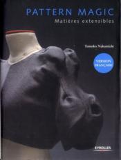 Pattern magic t.3 ; matières extensibles - Couverture - Format classique