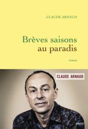Brèves saisons au paradis - Couverture - Format classique