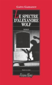 Le spectre d'Alexandre Wolf - Couverture - Format classique
