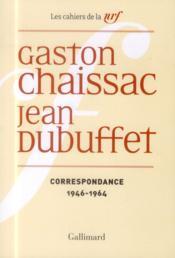 Les Cahiers De La Nrf ; Correspondance 1946-1964 - Couverture - Format classique