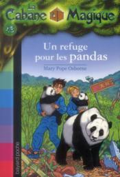 Bayard Poche ; La Cabane Magique T.43 ; Un Refuge Pour Les Pandas - Couverture - Format classique