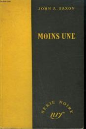 Moins Une. ( Half-Past Mortem ). Collection : Serie Noire Sans Jaquette N° 71 - Couverture - Format classique