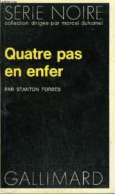 Collection : Serie Noire N° 1524 Quatre Pas En Enfer - Couverture - Format classique