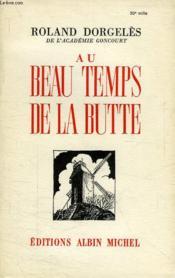Au Beau Temps De La Butte - Couverture - Format classique