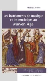 Les instruments musique et les musiciens au Moyen âge - Couverture - Format classique