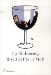 Bacchus et moi - Couverture - Format classique