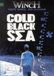 Largo Winch T.13 ; cold black sea - Couverture - Format classique