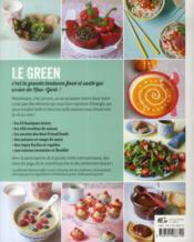 Green, glam et gourmande ; les 150 recettes culte du health movement - 4ème de couverture - Format classique