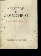 J'Espere En Jesus-Christ - Couverture - Format classique