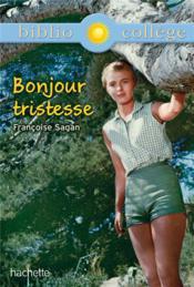 Bonjour tristesse ; Françoise Sagan - Couverture - Format classique