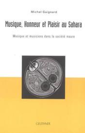 Musique, honneur et plaisir au sahara - Couverture - Format classique