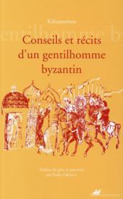 Conseils et récits d'un gentilhomme byzantin - Couverture - Format classique