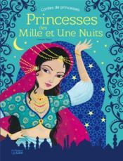 Princesses des mille et une nuits - Couverture - Format classique