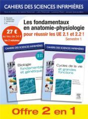 Cahiers Des Sciences Infirmieres ; Biologie Fondamentale Et Génétique ; Cycles De La Vie Et Grandes Fonctions - Couverture - Format classique