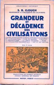 Grandeur et décadence des civilisations. - Couverture - Format classique