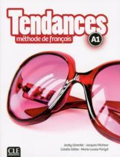 TENDANCES ; A1 ; manuel de l'élève - Couverture - Format classique