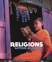 Religions autour du monde - Couverture - Format classique