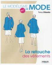 La retouche des vêtements (2e édition) - Couverture - Format classique