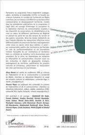 Communication publique et territoriale au Maghreb ; enjeux d'une valorisation et défis pour les acteurs - 4ème de couverture - Format classique