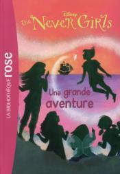 Never girls t.8 ; une grande aventure - Couverture - Format classique
