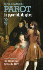 Les enquêtes de Nicolas Le Floch T.12 ; la pyramide de glace - Couverture - Format classique