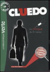 Cluedo T.12 ; la clinique du Dr Lenoir - Couverture - Format classique