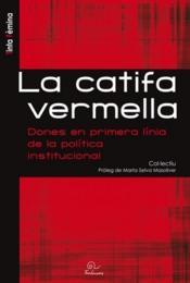La catifa vermella ; dones en primera linia de la politica institucional - Couverture - Format classique